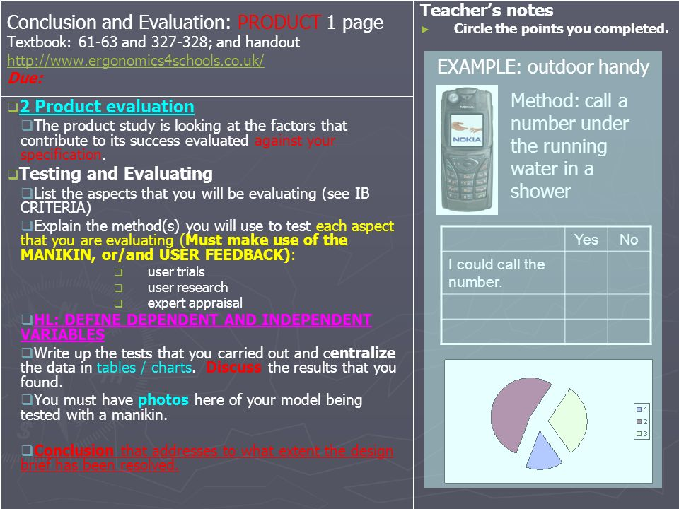 Conclusion and Evaluation: PRODUCT 1 page Textbook: 61-63 and 327-328; and handout http://www.ergonomics4schools.co.uk/ Due: http://www.ergonomics4sch