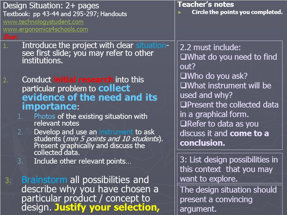 Design Situation: 2+ pages Textbook: pp 43-44 and 295-297; Handouts www.technologystudent.com www.ergonomics4schools.com Due: www.technologystudent.co