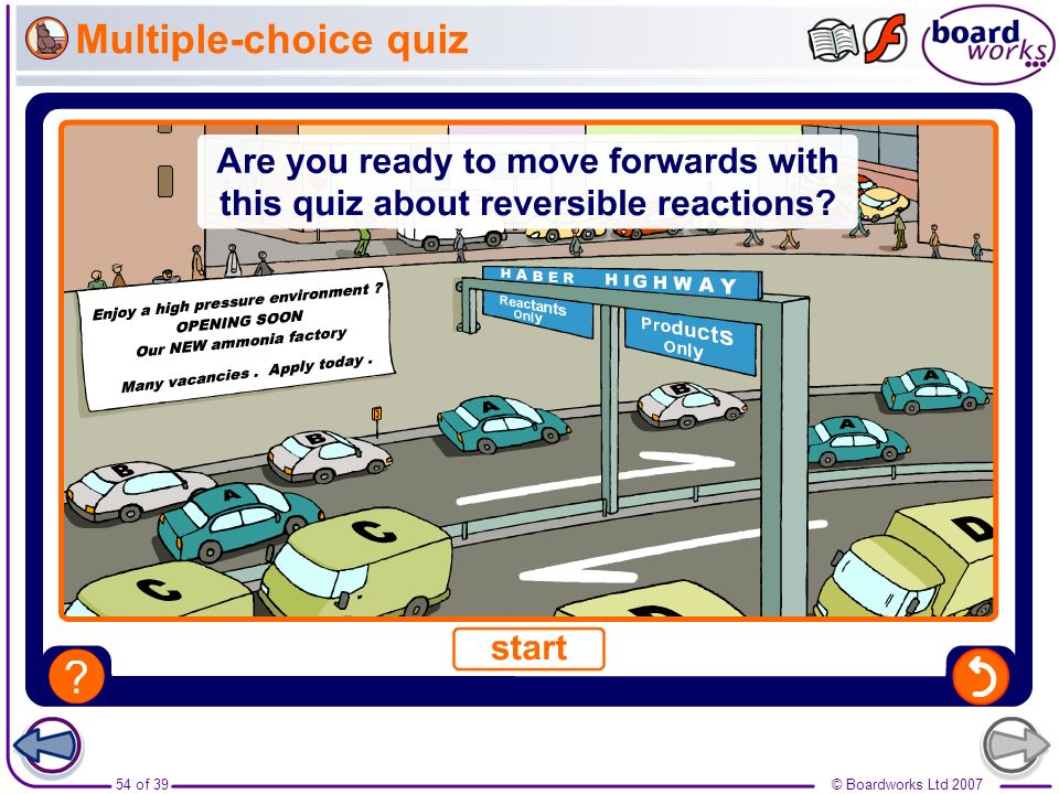 54 of 39© Boardworks Ltd 2007 Multiple-choice quiz