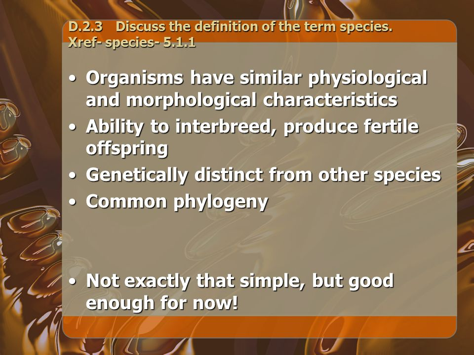 Evolution of new species Two possible ways from gradualism PHYLETIC TRANSFORMATION ALLOPATRIC SPECIATION © 2008 Paul Billiet ODWSODWS