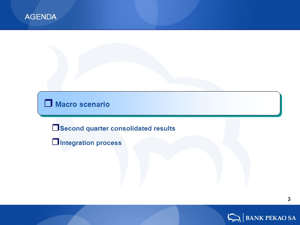 AGENDA r Macro scenario 3 r Second quarter consolidated results r Integration process