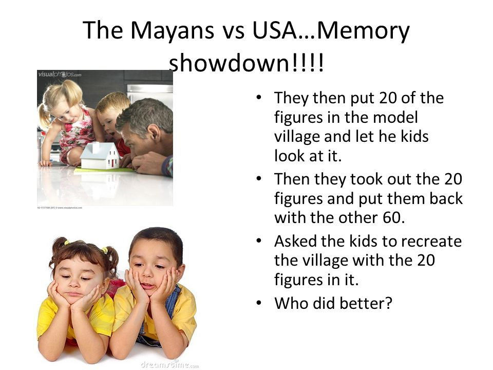 The Mayans vs USA…Memory showdown!!!! They then put 20 of the figures in the model village and let he kids look at it. Then they took out the 20 figur