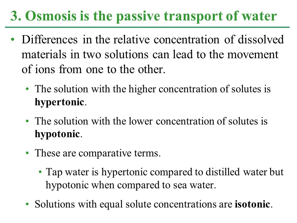 Differences in the relative concentration of dissolved materials in two solutions can lead to the movement of ions from one to the other. The solution