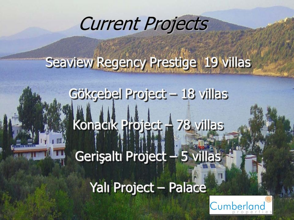 19 Current Projects Seaview Regency Prestige 19 villas Gökçebel Project – 18 villas Konacık Project – 78 villas Gerişaltı Project – 5 villas Yalı Project – Palace Seaview Regency Prestige 19 villas Gökçebel Project – 18 villas Konacık Project – 78 villas Gerişaltı Project – 5 villas Yalı Project – Palace
