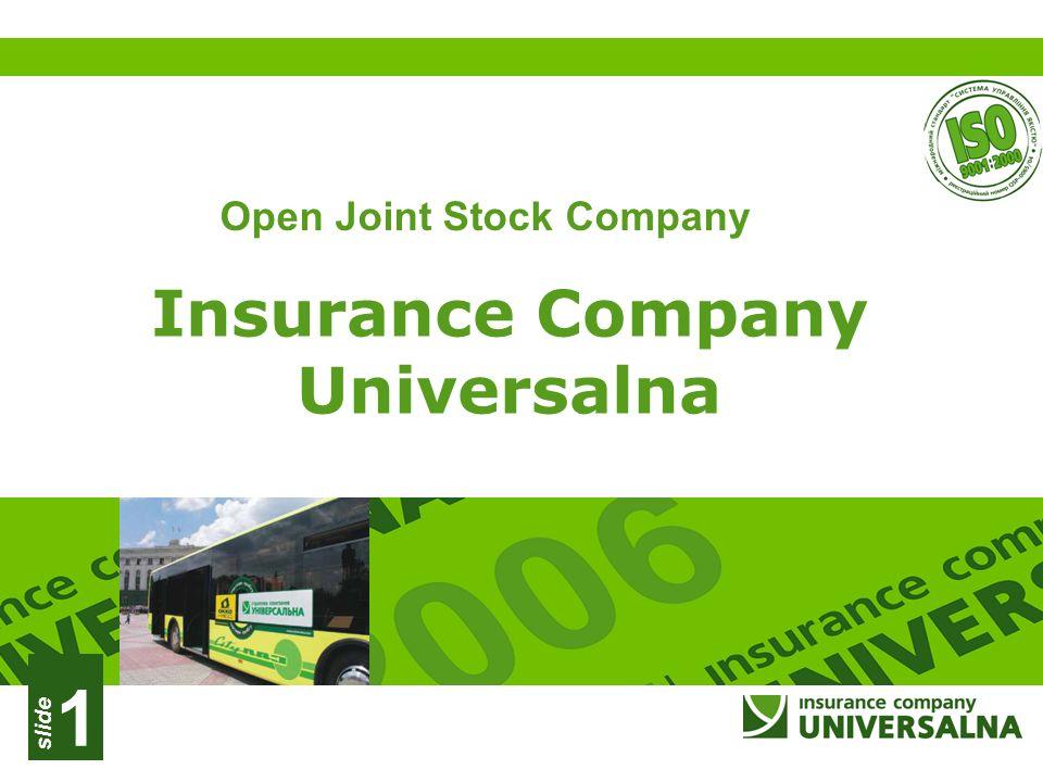 slide 1 Insurance Company Universalna Open Joint Stock Company