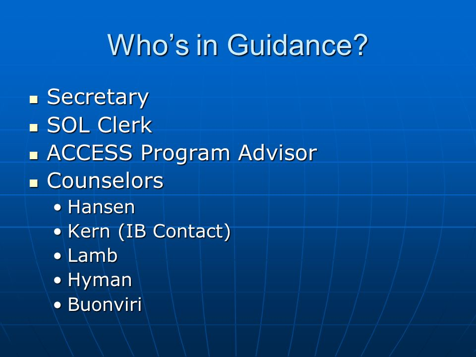 Whos in Guidance.