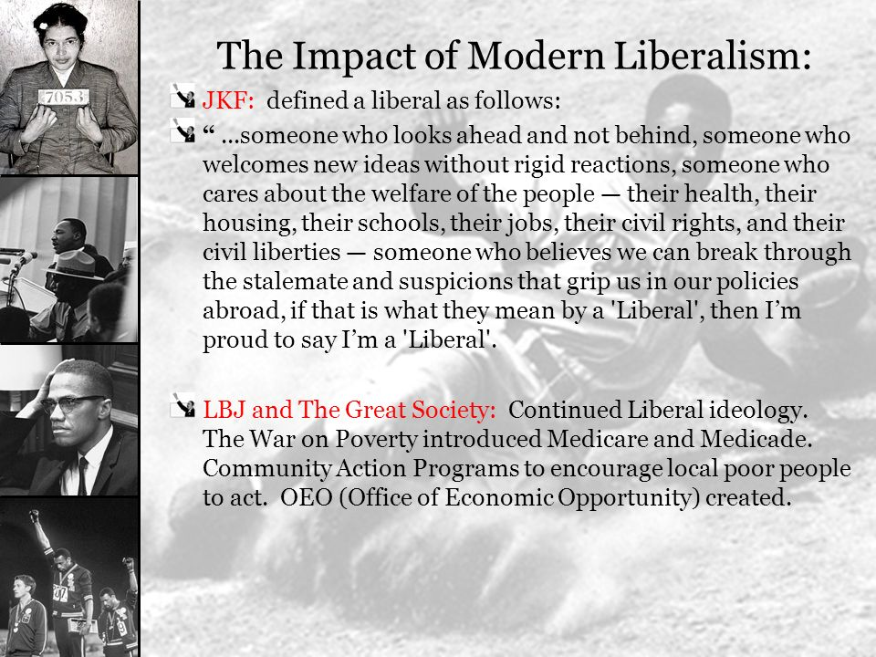 The Impact of Modern Liberalism: The Greatest Impact of all was a changing Supreme Court.