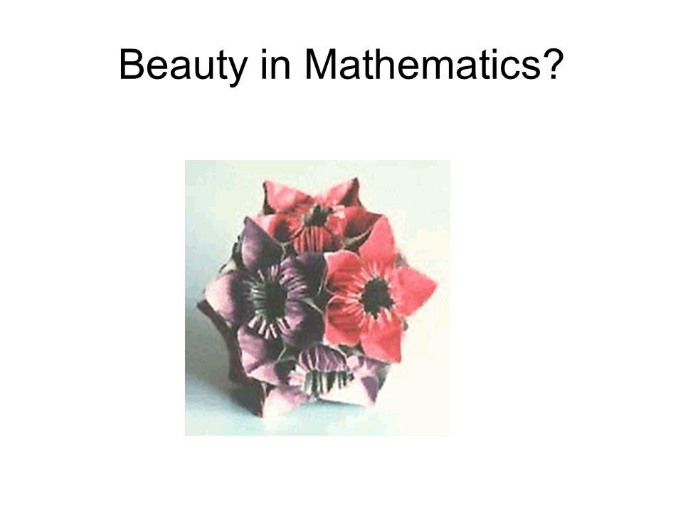 Beauty in Mathematics?