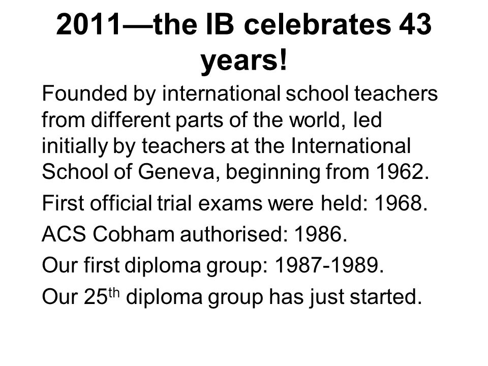 THE IB PROGRAMME THE IB IN ACTION