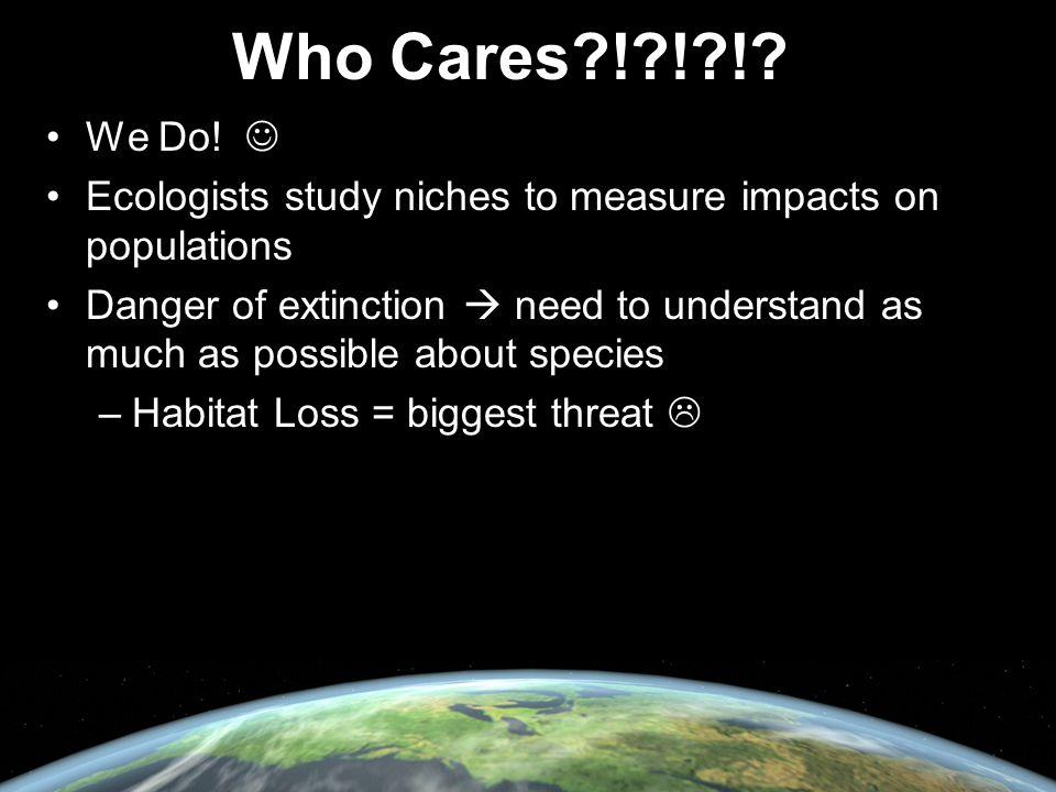 Who Cares?!?!?!. We Do.