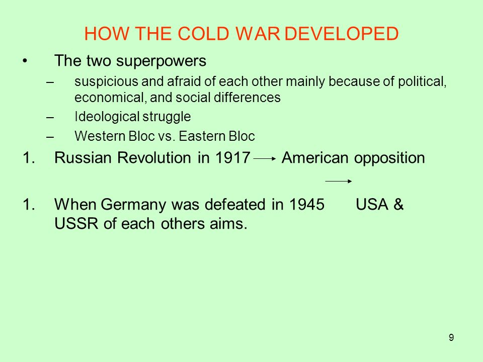 30 Both want to demonstrate their super powers) Causes Truman Document Conflict of interest on what was to happen to Germany.
