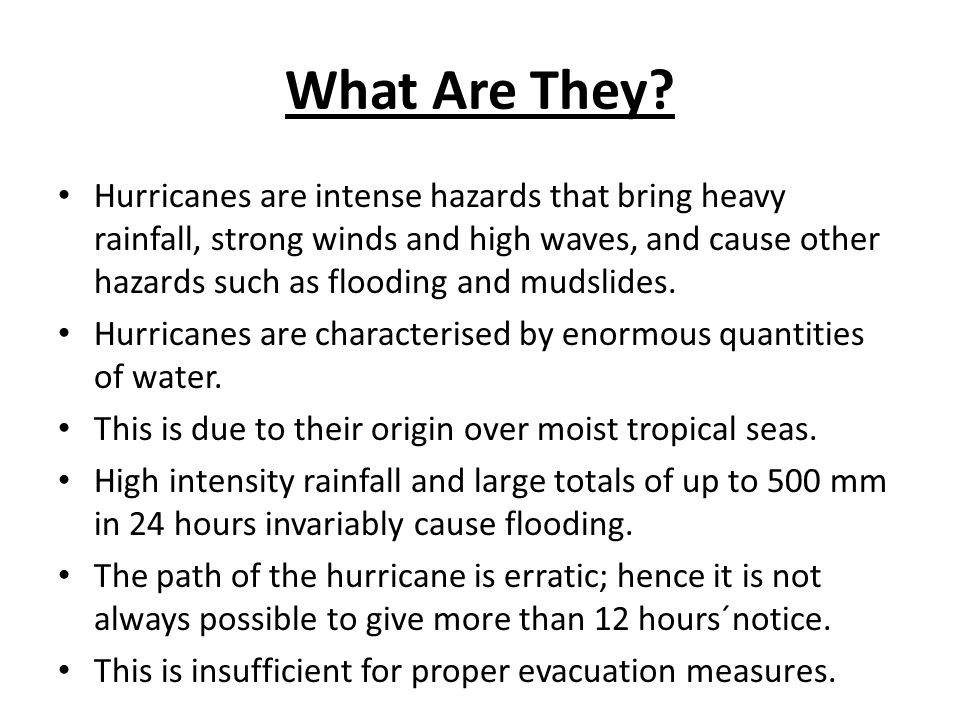 Development Hurricanes develop as intense low-pressure systems over tropical oceans.