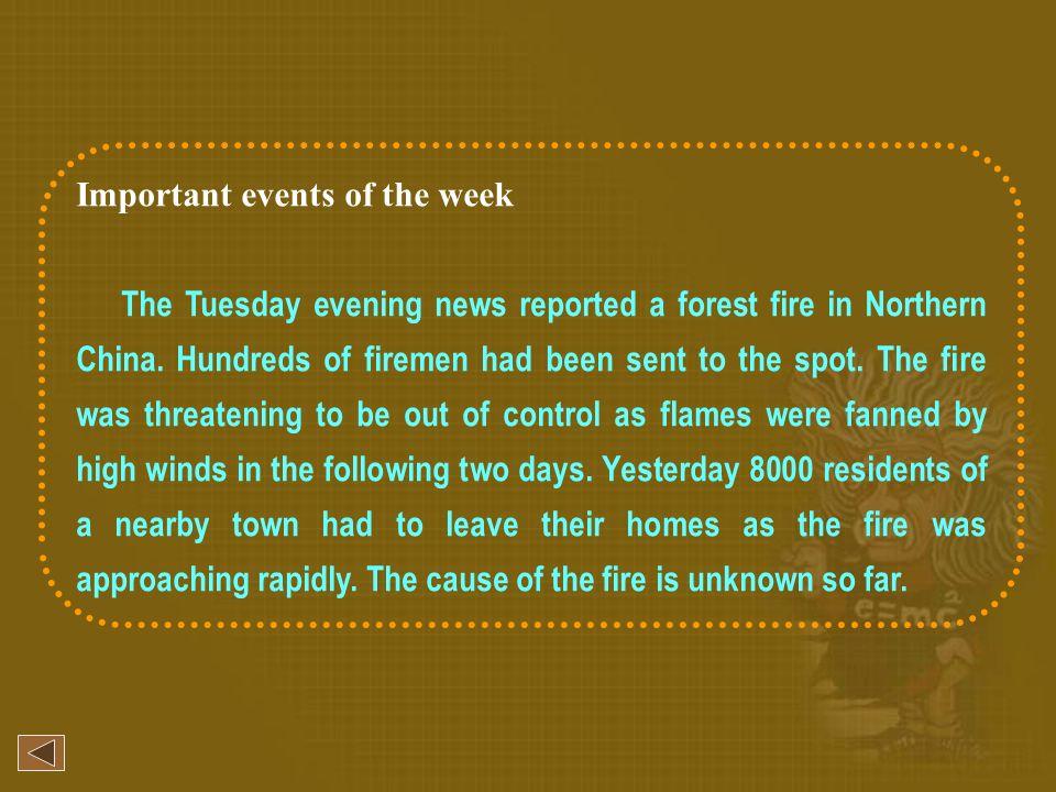 Important events of the week The Tuesday evening news reported a forest fire in Northern China.