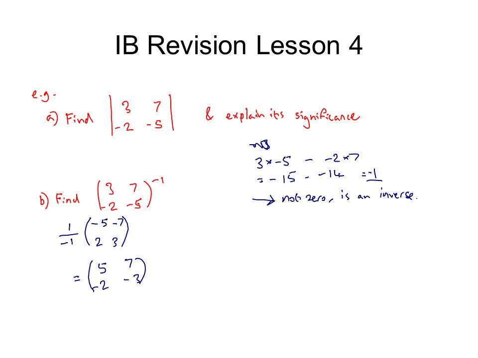 IB Revision Lesson 4