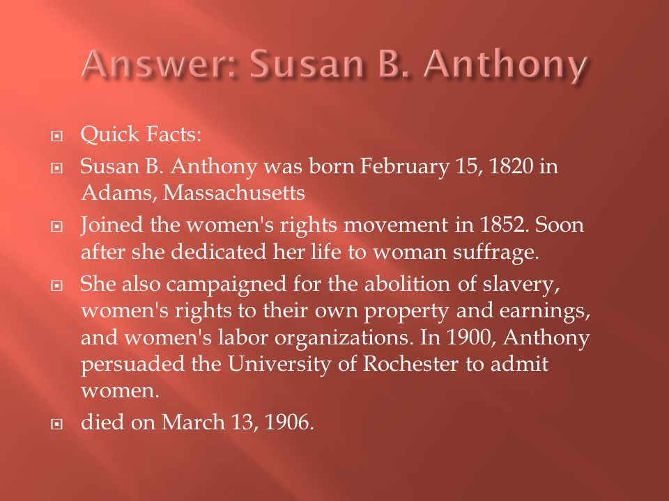 Quick Facts: Susan B.