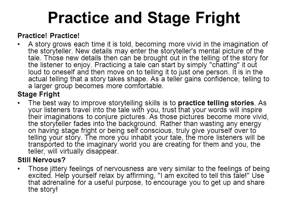 Practice and Stage Fright Practice.