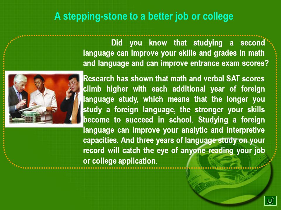 A stepping-stone to a better job or college Do you know...