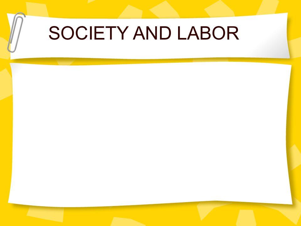 SOCIETY AND LABOR