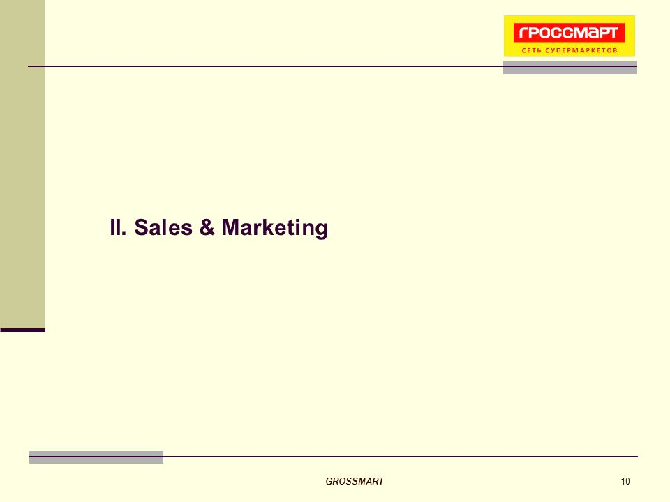 GROSSMART10 II. Sales & Marketing