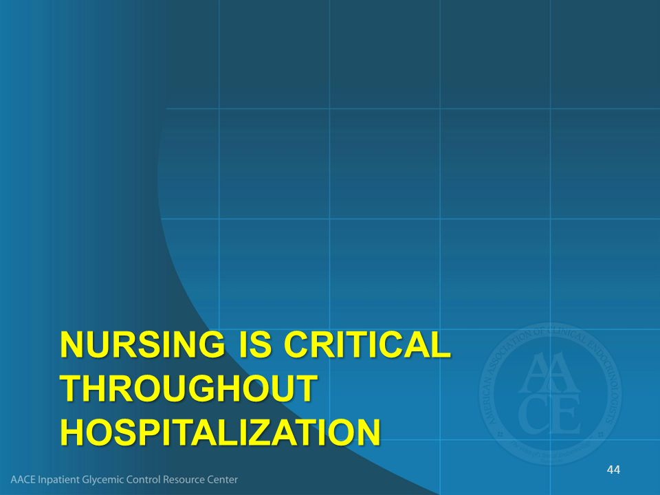 NURSING IS CRITICAL THROUGHOUT HOSPITALIZATION 44