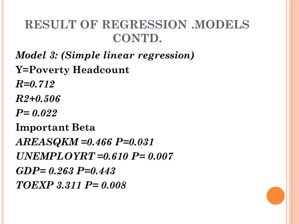RESULT OF REGRESSION.MODELS CONTD.