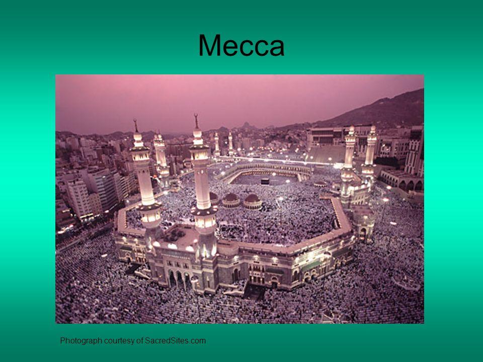 Mecca Photograph courtesy of SacredSites.com