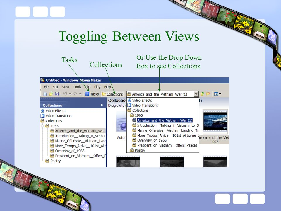 Toggling Between Views Tasks Collections Or Use the Drop Down Box to see Collections
