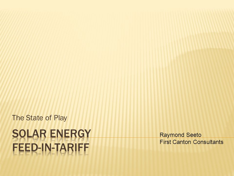 The State of Play Raymond Seeto First Canton Consultants