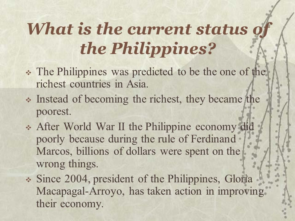 What is the current status of the Philippines.