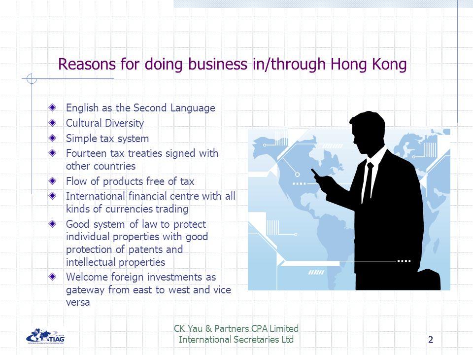 111 CK Yau & Partners CPA Limited International Secretaries Ltd1 Doing Business in/through Hong Kong By: Joseph YAU