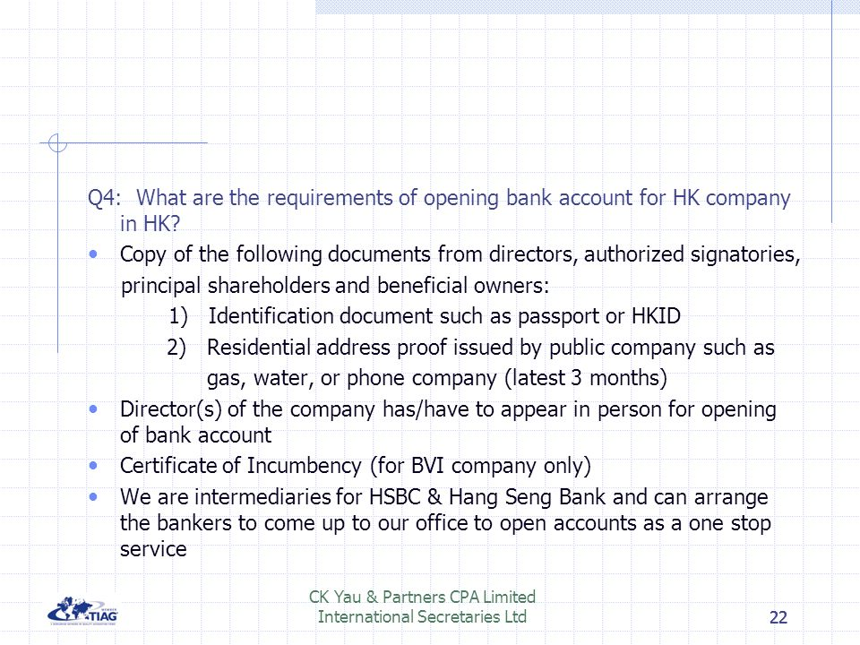 21 Q3: What are the requirements for incorporating a new company in BVI? The basic authorized capital is 50,000 shares with par value or without par v