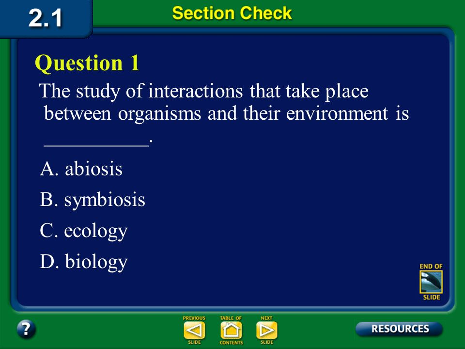 Section 2.1 Summary – pages 35 - 45 Parasitism Predation is found in all ecosystems and includes organisms that eat plants and animals. The animals th