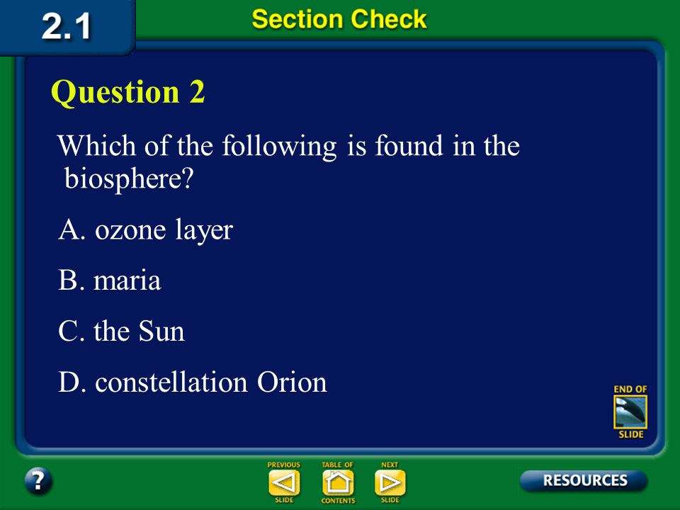 Section 1 Check The answer is C. Ecology is a branch of biology that developed from natural history.