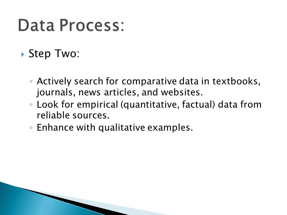 Step Two: Actively search for comparative data in textbooks, journals, news articles, and websites.