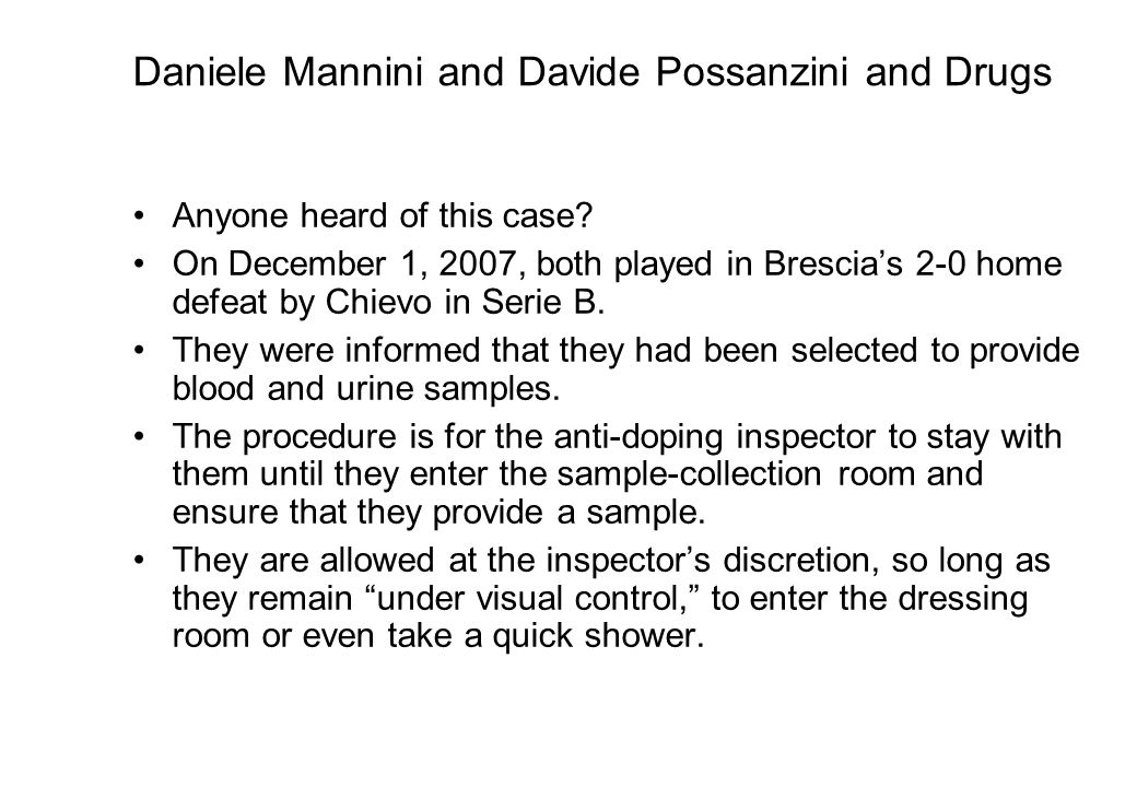 Daniele Mannini and Davide Possanzini and Drugs Anyone heard of this case.