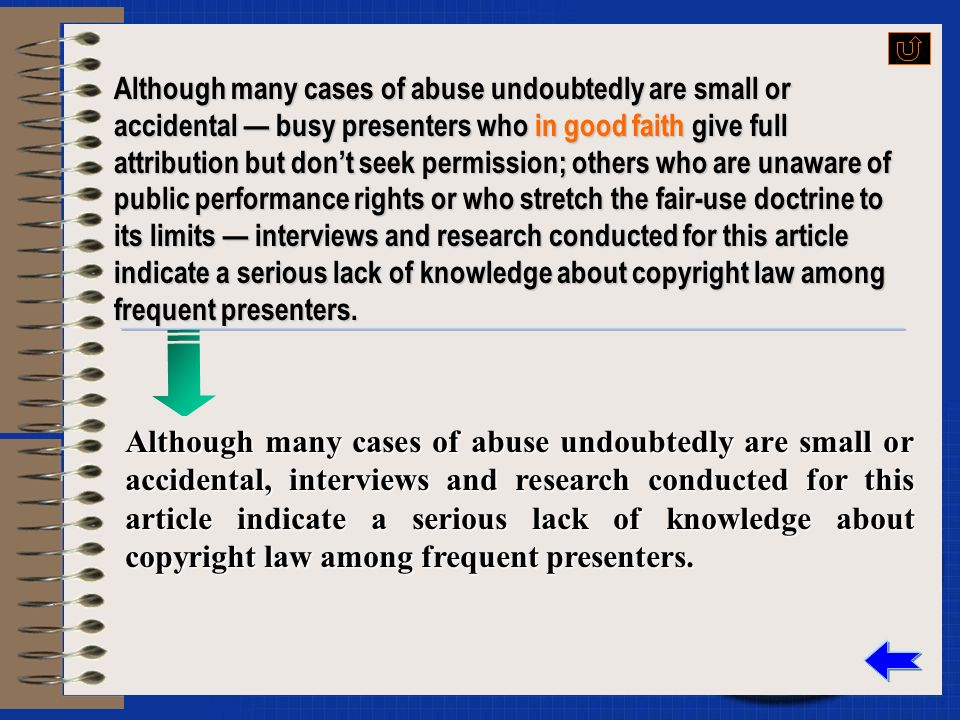 Although many cases of abuse undoubtedly are small or accidental busy presenters who in good faith give full attribution but dont seek permission; oth