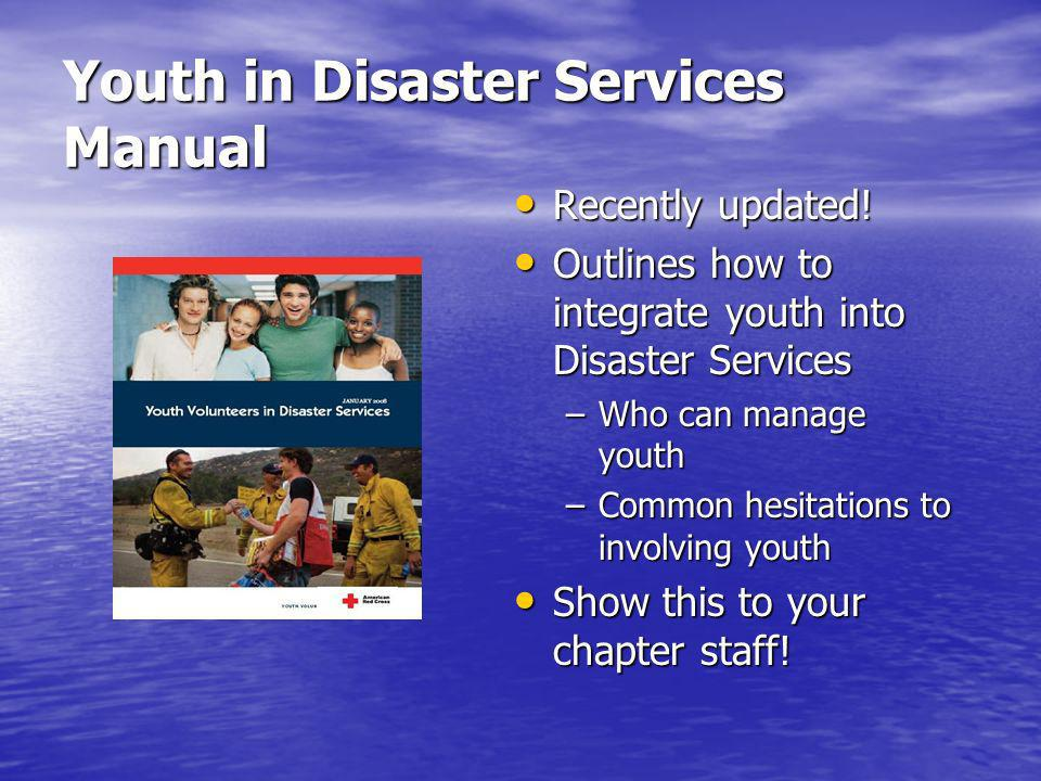 Youth in Disaster Services Manual Recently updated.