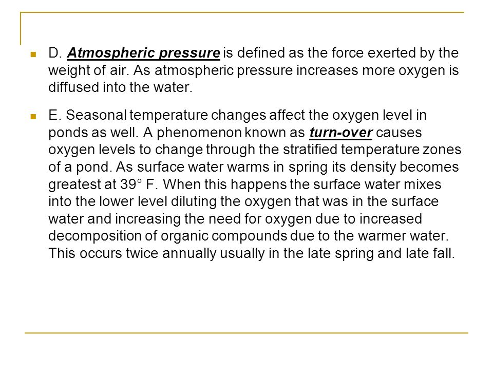 D. Atmospheric pressure is defined as the force exerted by the weight of air.