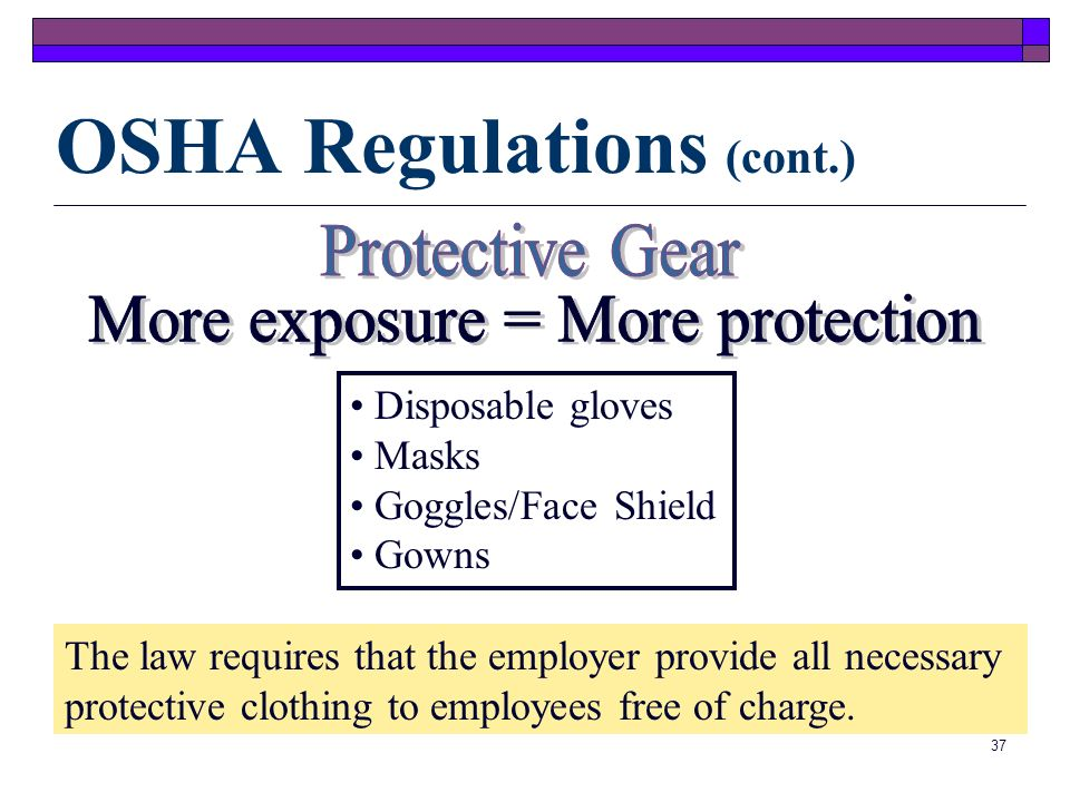 36 OSHA requires that medical practices follow Universal Precautions. Hospitals are required to follow Standard Precautions, which is a combination of