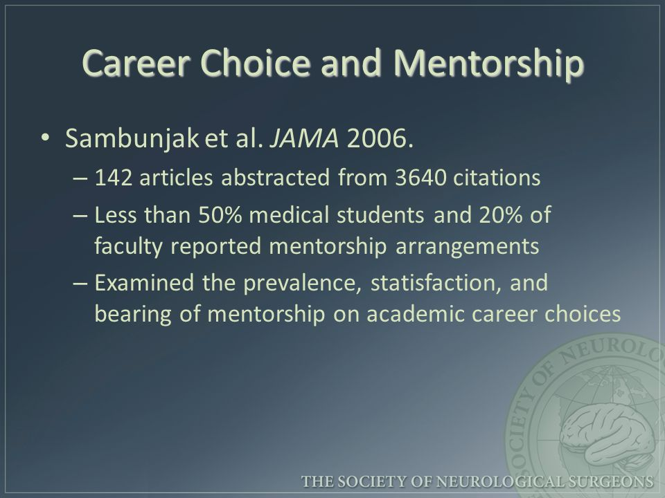 Career Choice and Mentorship Sambunjak et al. JAMA
