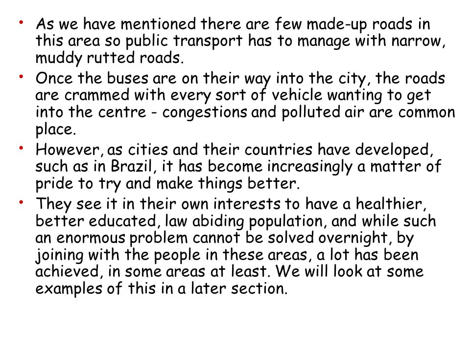 A case study of a shanty town Sao Paulo