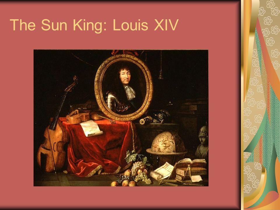 The Sun King: Louis XIV