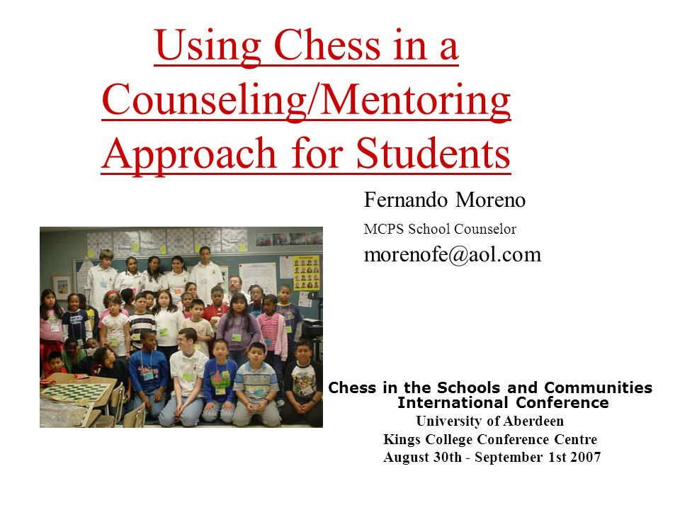 Correspondence chess game While they are answering writing questions in the Journal, the mentor and mentee play a game of chess.