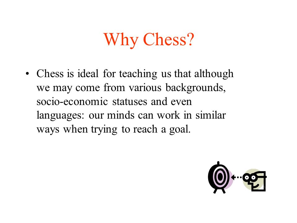Using chess… Chess is a great tool for building positive relationships.
