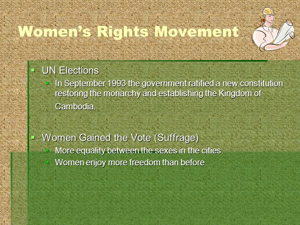 Womens Rights Movement UN Elections UN Elections In September 1993 the government ratified a new constitution restoring the monarchy and establishing