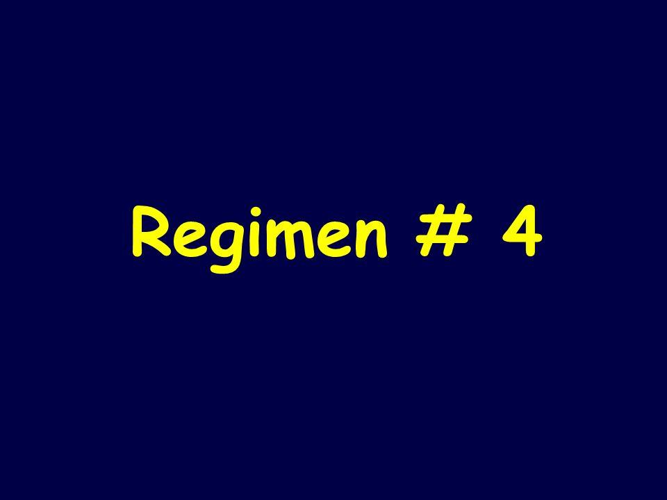 Regimen # 4