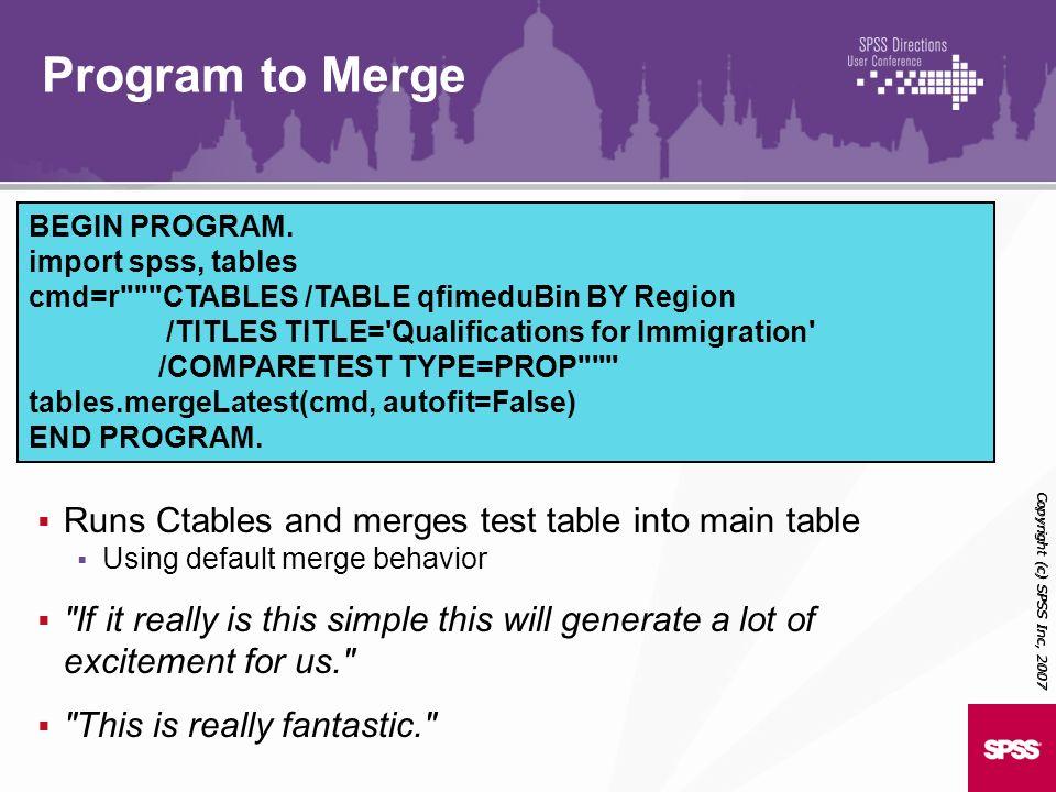 BEGIN PROGRAM. import spss, tables cmd=r
