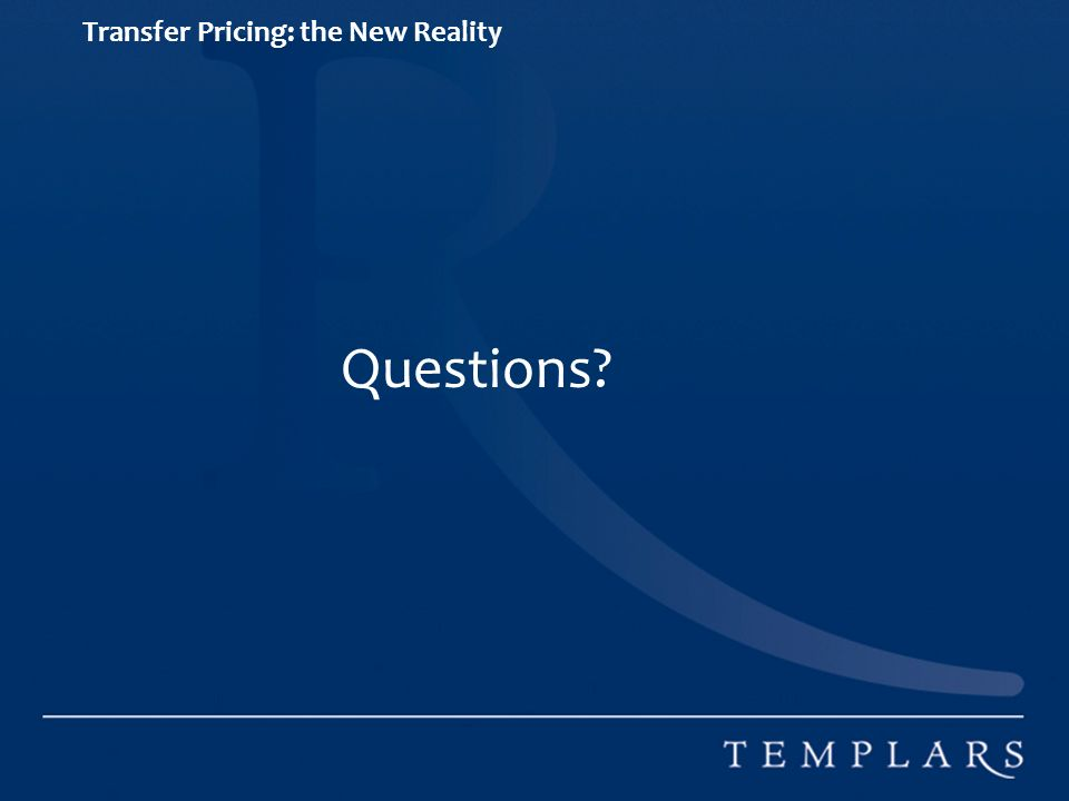 Transfer Pricing: the New Reality Questions