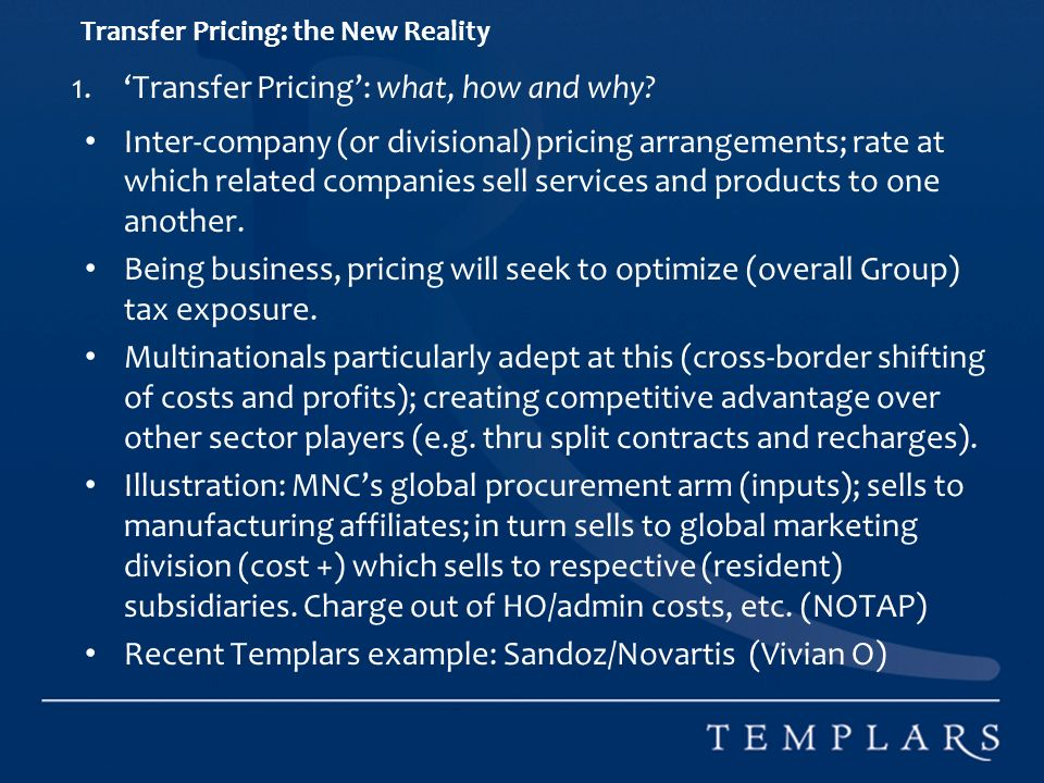Transfer Pricing: the New Reality 1.Transfer Pricing: what, how and why.