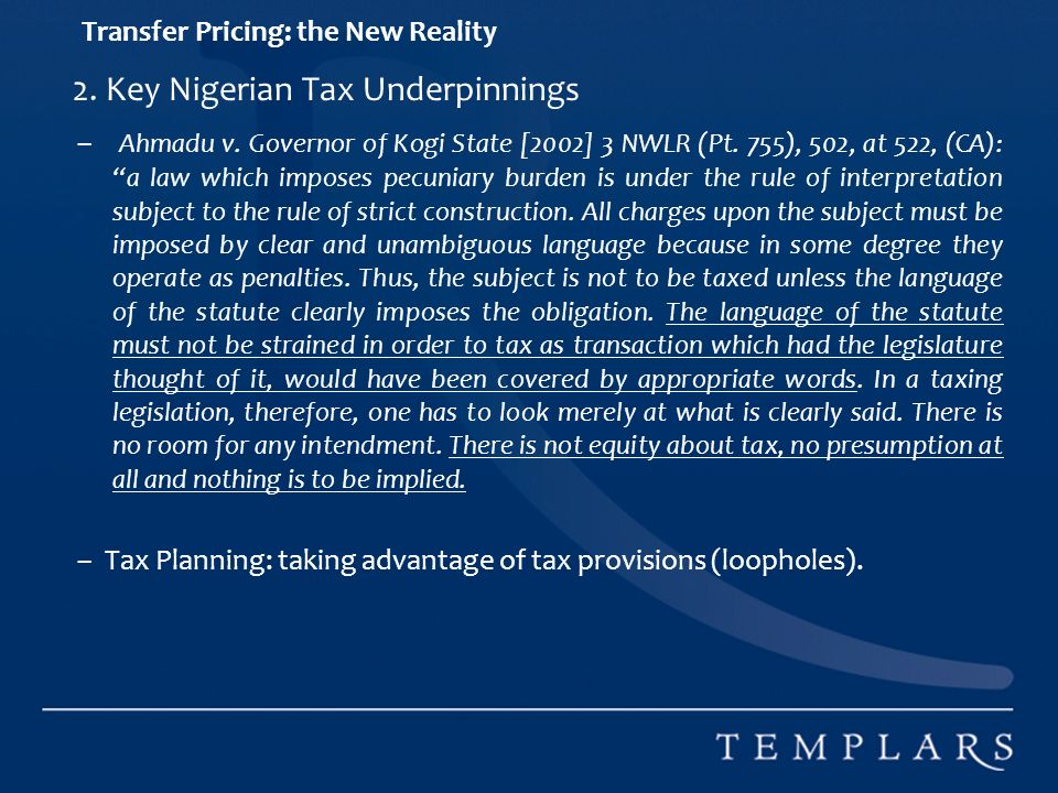 Transfer Pricing: the New Reality 2. Key Nigerian Tax Underpinnings – Ahmadu v.